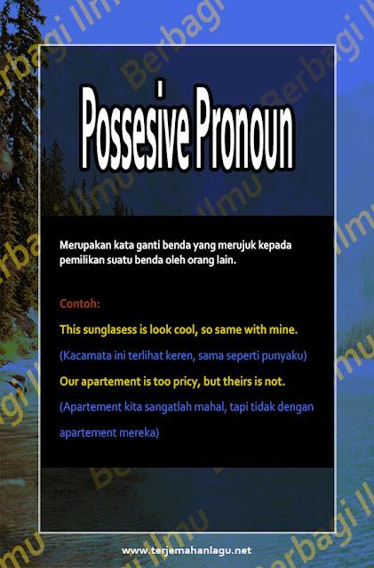 Pengertian Possesive Pronoun Pada Kalimat Bahasa Inggris
