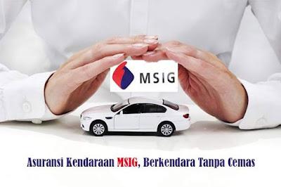 Keuntungan Memiliki Asuransi Kendaraan dari MSIG