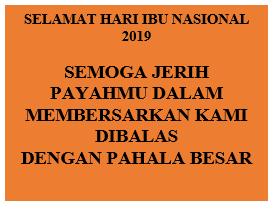 Ucapan Selamat Hari Ibu Nasional 2019 Kata Kata Kartu