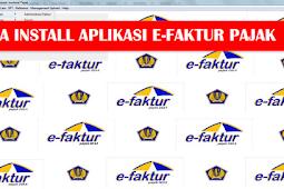 Cara Install Aplikasi e-Faktur Pajak Online