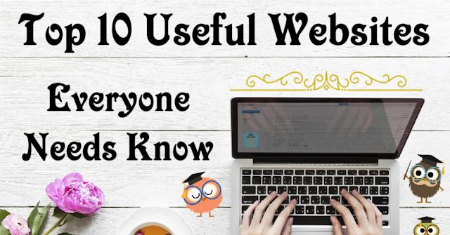 Top 10 Useful Websites