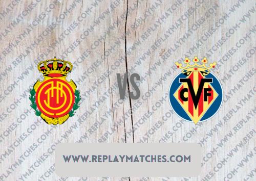 Mallorca vs Villarreal Highlights 19 September 2021