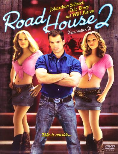 Ver El duro 2 (Road House 2: Last Call) (2006) Online