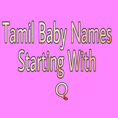 tamil baby boy names strarting with Q