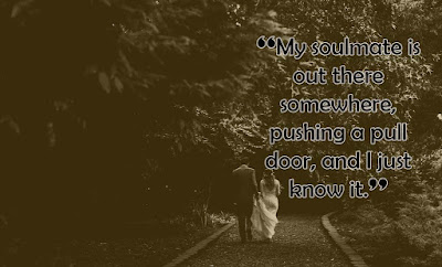 Spiritual soulmate quotes - quotes about soulmates