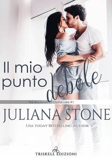 Il mio punto debole di Juliana Stone