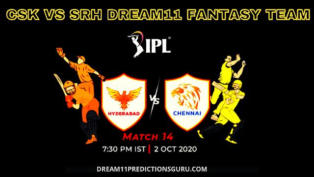 CSK vs SRH Dream11 Team for IPL Today's Match
