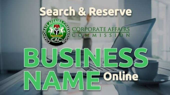 How To Register Your Business Name In Nigeria - step by step (pictures)
