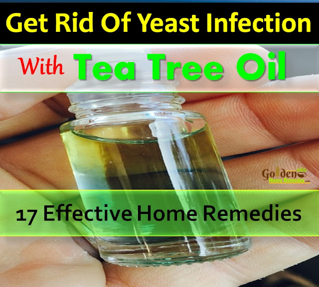 Tea Tree Oil For Yeast Infection, How To Get Rid Of Yeast Infection, Home Remedies For Yeast Infection, Yeast Infection Treatment, Yeast Infection Home Remedies, How To Cure Yeast Infection, How To Get Rid Of Yeast Infection Fast, How To Remove Yeast Infection, How To Treat Yeast Infection, Treatment For Yeast Infection, Yeast Infection Remedies, How to Get Rid of Yeast Infection Overnight,