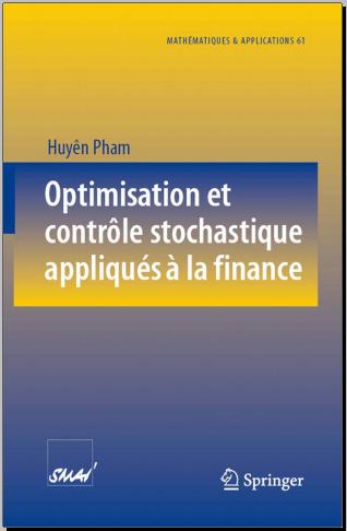 Livre : Optimisation et contrôle stochastique appliqués à la finance - Pham, Huyên