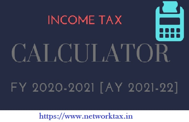 Income Tax Calculator in Excel for the F.Y.2020-21