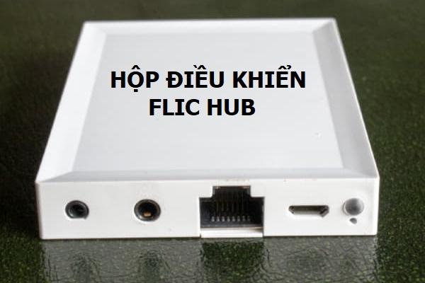FLIC HUB Hộp trung tâm điều khiển