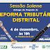 Entrega da Proposta de Reforma Tributária Distrital