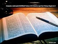 Kumpulan Judul-judul KHOTBAH KRISTEN Terbaru 2018 Beserta Ayat Dan Poinnya ( Bagian ke II)