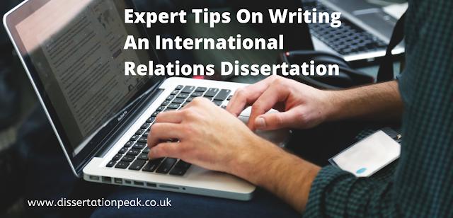 Expert Tips On Writing An International Relations Dissertation