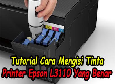Cara-Isi-Tinta-Printer-Epson-L3110-Yang-Benar-Agar-Tidak-Salah