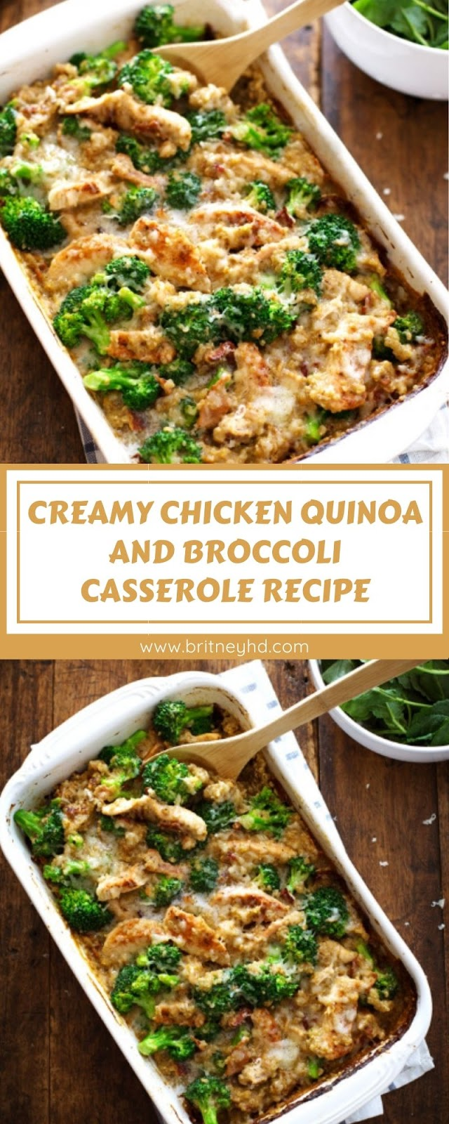 CREAMY CHICKEN QUINOA AND BROCCOLI CASSEROLE RECIPE