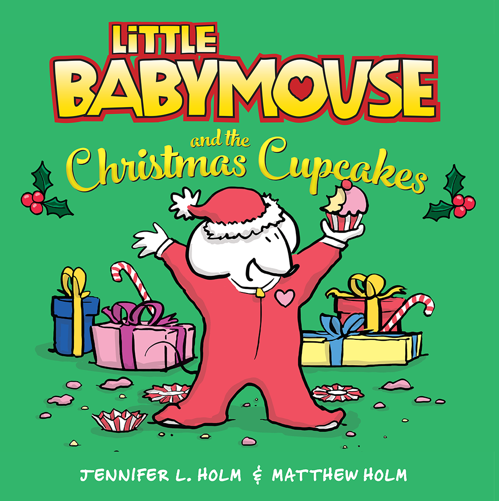 Author/Illustrator Matthew Holm: Little Babymouse and the Christmas ...