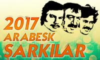 2017 Arabesk Şarkıları