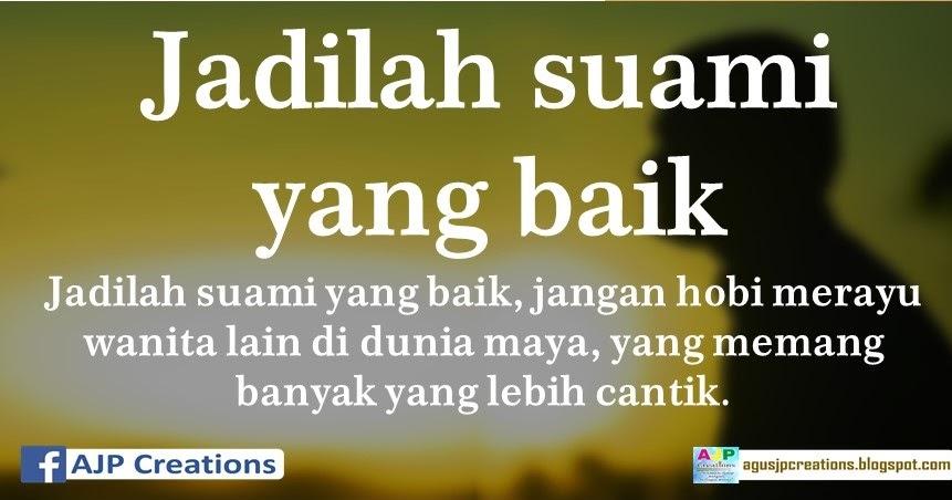 Jadilah Suami Yang Baik, Jangan Hobi Merayu Wanita Lain Di ...