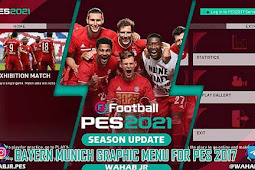 PES 2021 Bayern München Graphic Menu For - PES 2017