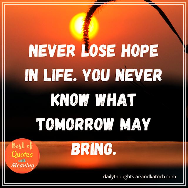 Daily Thought with Meaning (Never lose hope in life)