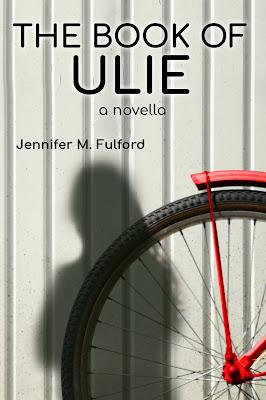 The Book of Ulie by Jennifer M. Fulford