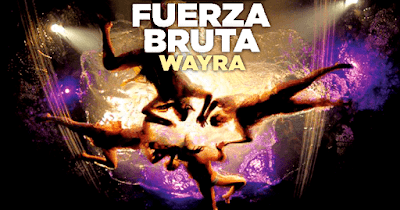 FUERZA BRUTA - WAYRA EN BOGOTA