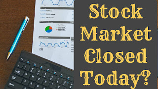 Stock Market Closed?