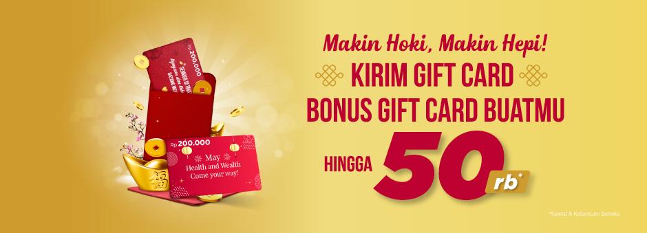 #Tokopedia - #Promo Kirim Gift Card Bonus Gift Card s.d 50K (s.d 06 Feb 2019)