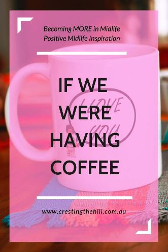 Because I always enjoy a good 'Taking Stock' blog post, I hope you'll humour me and sit a while as I share my news. There's nothing like a virtual cuppa and a chat, and I have lots to share from the last few weeks. #ifwewerehavingcoffee