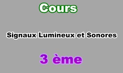 Cours des Signaux Lumineux et Sonores 3eme en PDF