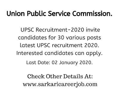 UPSC Recruitment 2020 various post vacancy.
