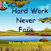 Hard Work Never Fails by Mukesh Ravichandran