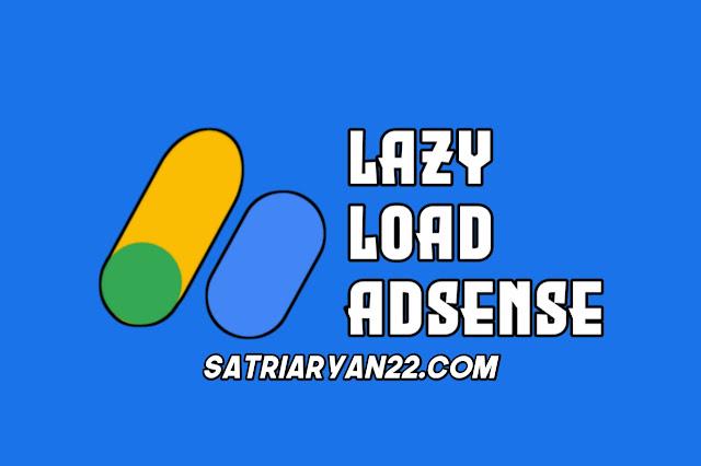 Cara Memasang Lazy load Iklan Adsense Terbaru 2020