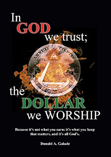 In God We Trust; The Dollar We Worship book promotion sites Donald Galade