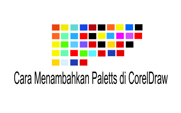 Palett Warna di Corel Draw
