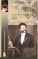 Johann Srauss-fiul de Adriana Liliana Rogovschi şi Andrea Bettina Rost