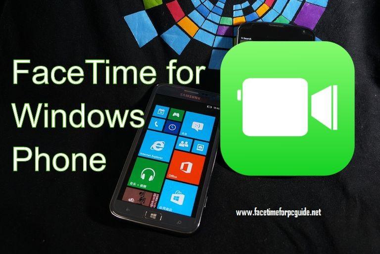 FaceTime for Windows Phone