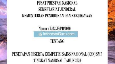 Download SE  Puspresnas Nomor 2322/J3/PD/2020 Tentang Daftar Nama Peserta Lolos KSN SMP Tingkat Nasional Tahun 2020 I PDF