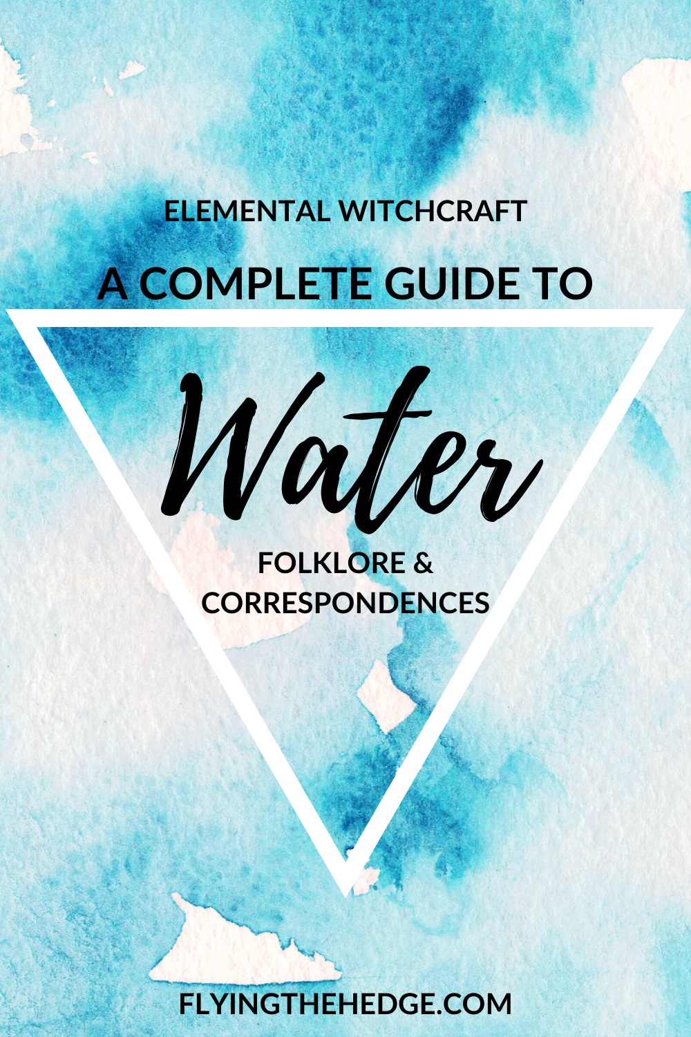 water magic, witchcraft, water witch, water folklore, water correspondences, elemental magic