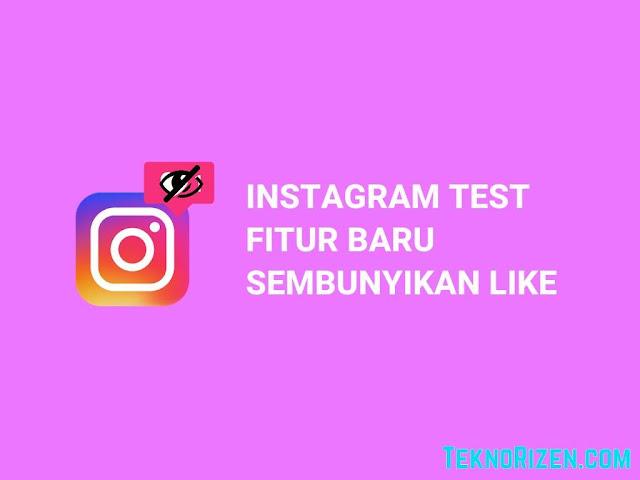 Instagram Uji Coba Fitur Sembunyikan Jumlah Likes