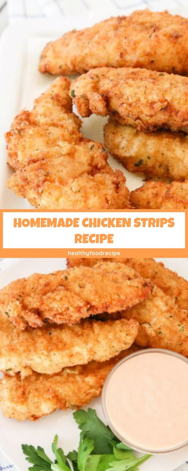 HOMEMADE CHICKEN STRIPS RECIPE