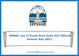 HPSSC Joa IT Exam Post Code 817 Official Answer Key 2021