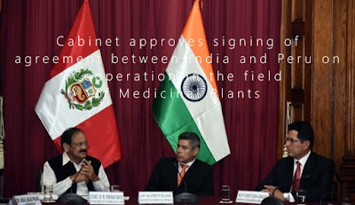 Cabinet approves signing of agreement between India and Peru on Cooperation in the field of Medicinal Plants
