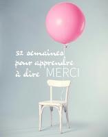 http://monptittresor.fr/52-semaines-pour-apprendre-a-dire-merci/