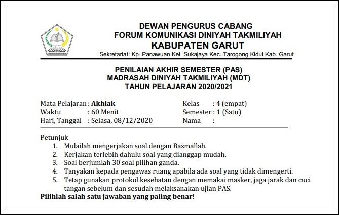 Pilihlah jawaban berikut dengan benar ! Soal Pas Madrasah Diniyah Takmiliyah Akhlak Kelas 1 6