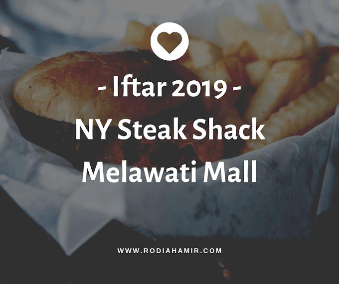 Buka Puasa Di NY Steak Shack Melawati Mall