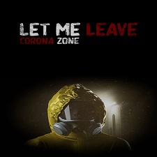 Free Download Let me leave corona zone