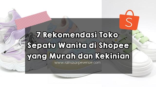 Rekomendasi Toko Sepatu Wanita di Shopee yang Murah dan Kekinian